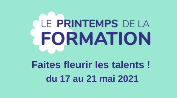 Nous sommes fier de vous annoncer l'édition 2021 du printemps de la  formation - CPFormation